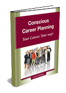 conscious career planning